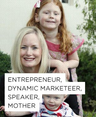 Enterpreneur, Dynamic Marketeer, Speaker, Mother