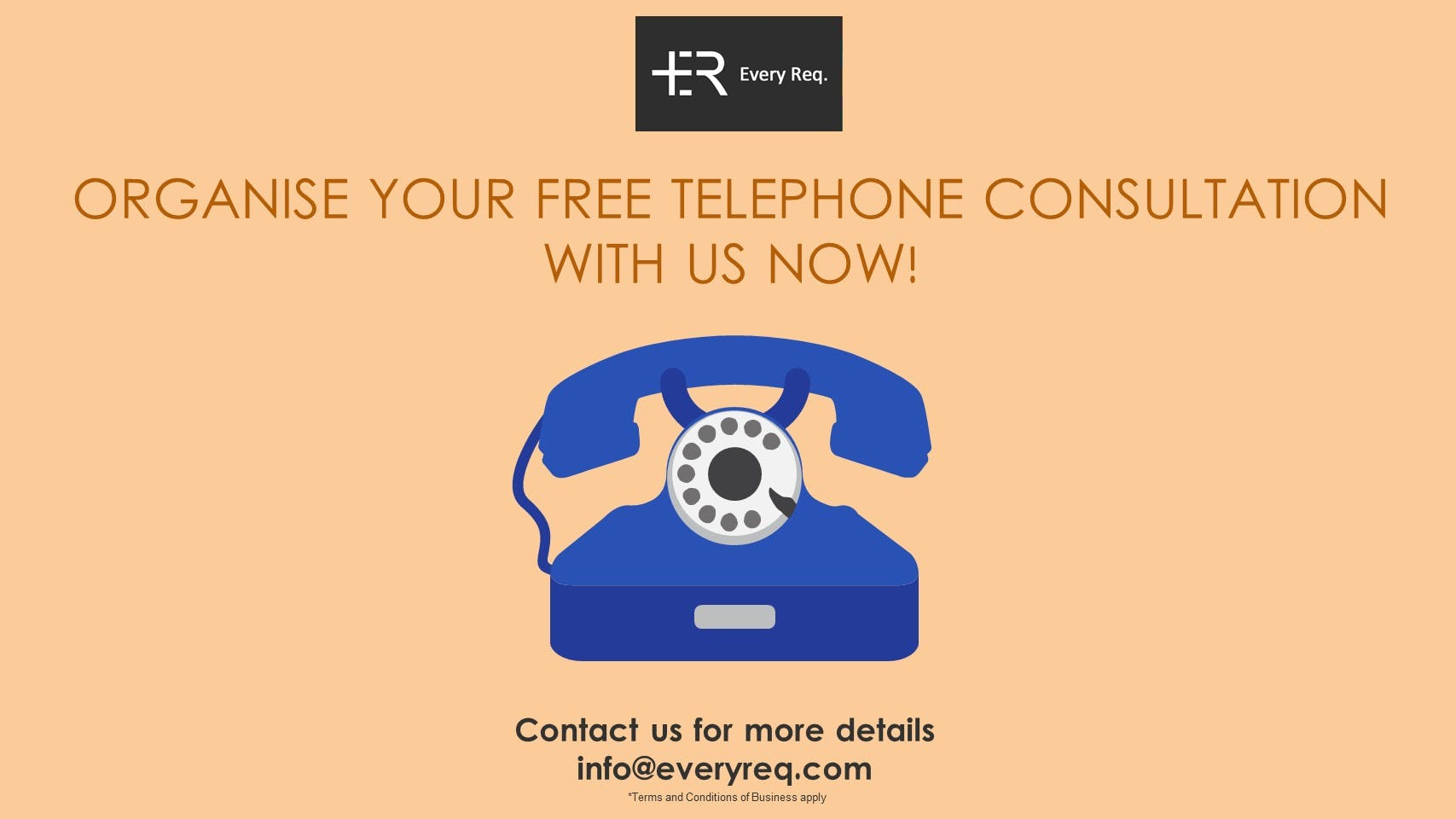 ORGANISE YOUR FREE TELEPHONE CONSULTATION