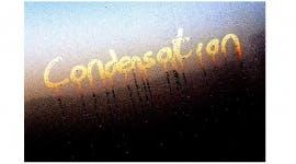 Condensation!