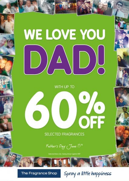 We Love You Dad at The Fragrance Shop