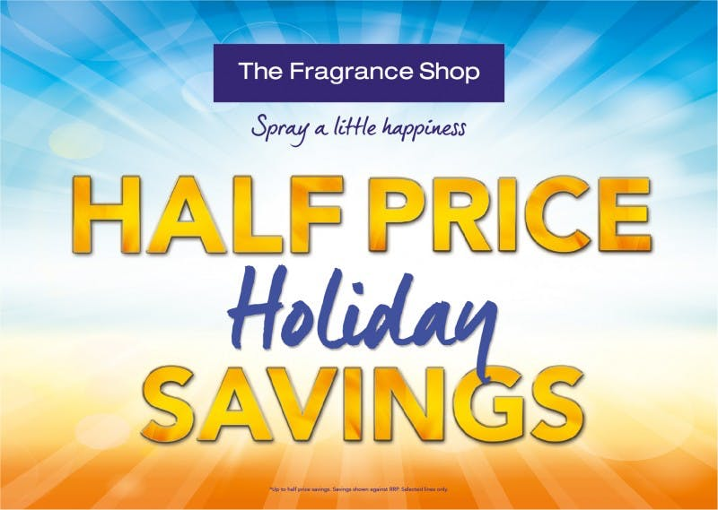 Half Price Holiday Savings at The Fragrance Shop