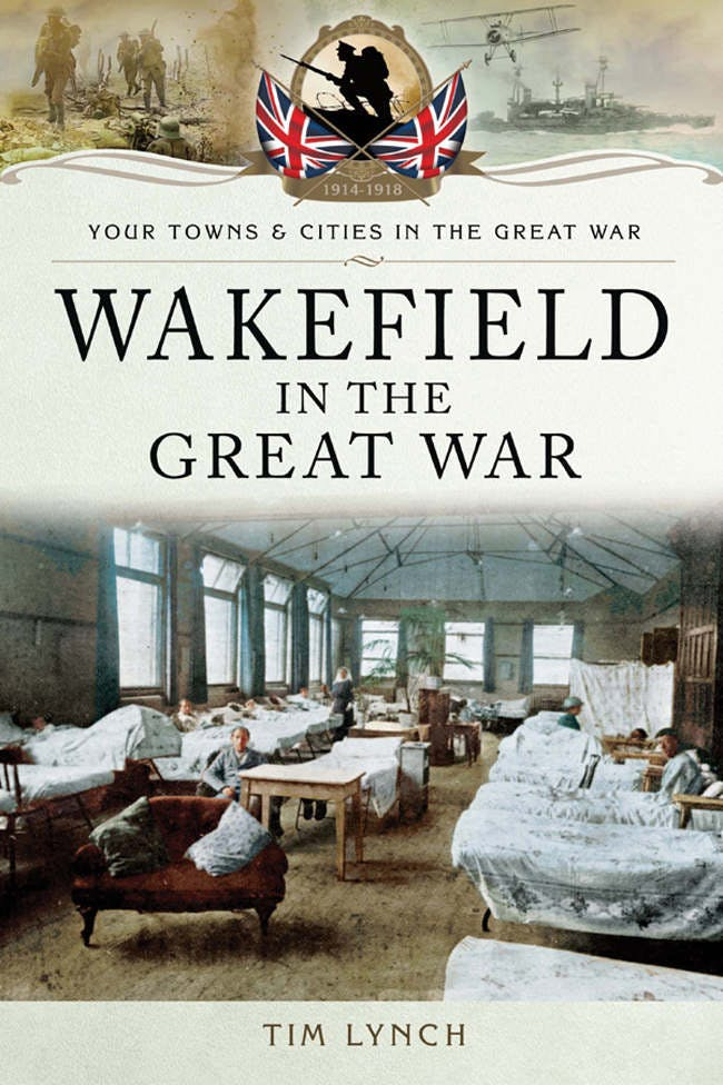 Book cover - Wakefield in the Great War