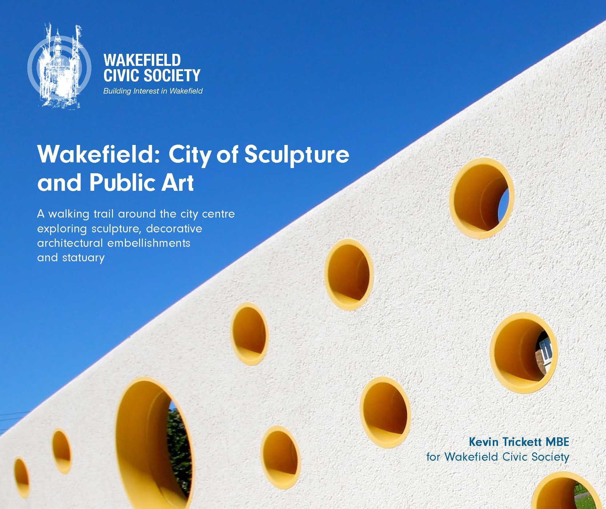 Wakefield: City of Sculptutre and Public Art