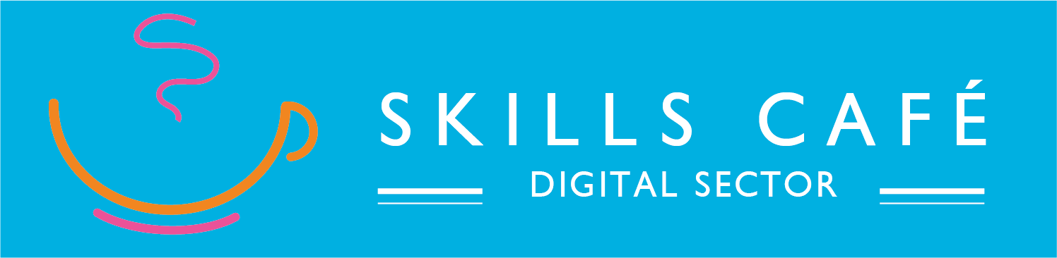 Skills Cafe Digital Sector