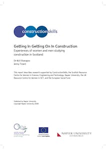 Getting in getting on in construction: Experiences of women and men studying construction in Scotland