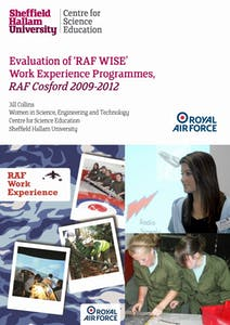 Evaluation of 'RAF WISE' Work Experience Programmes, RAF Cosford 2009-2012