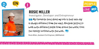 People Like Me | Role Model | Rosie Miller | Investigator, Developer, Entrepreneur